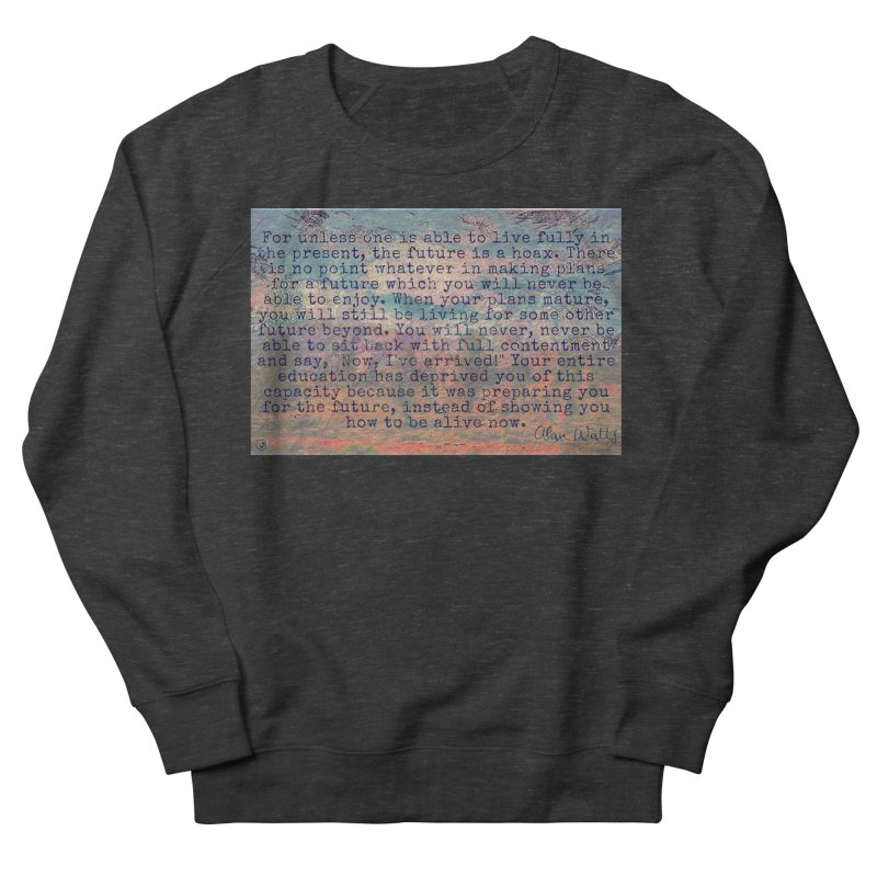 Be Present Men's French Terry Sweatshirt by An Authentic Piece