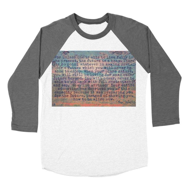 Be Present Women's Baseball Triblend Longsleeve T-Shirt by An Authentic Piece