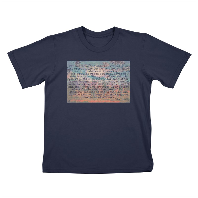Be Present Kids T-Shirt by An Authentic Piece