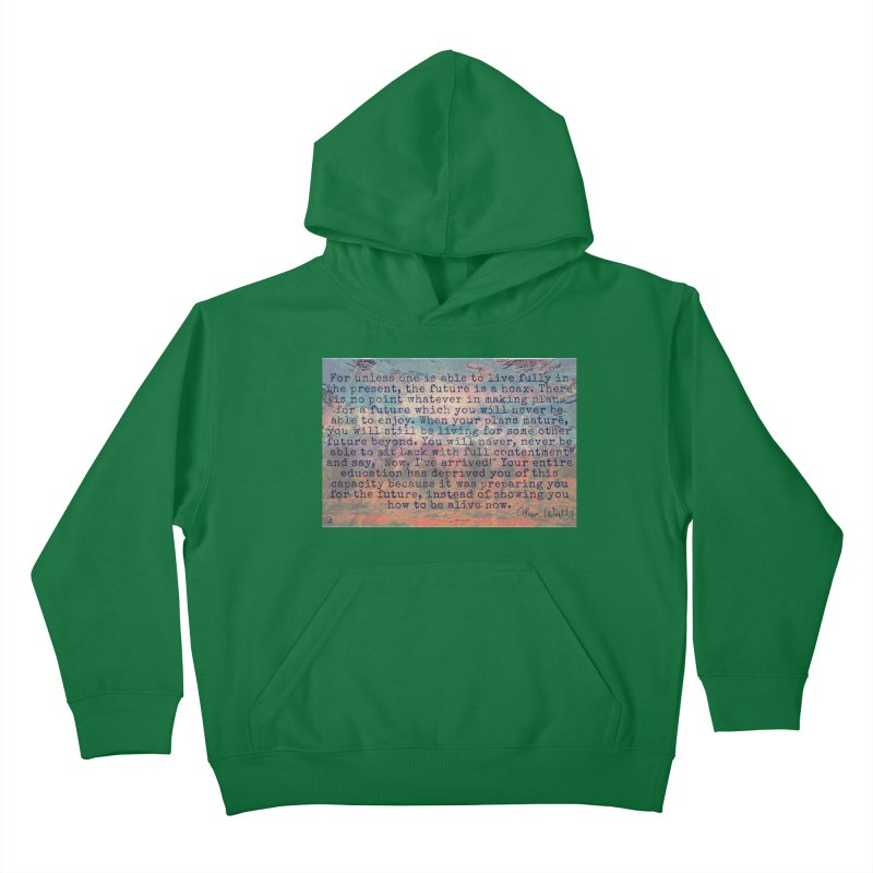Be Present Kids Pullover Hoody by An Authentic Piece