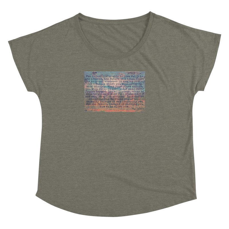 Be Present Women's Dolman Scoop Neck by An Authentic Piece
