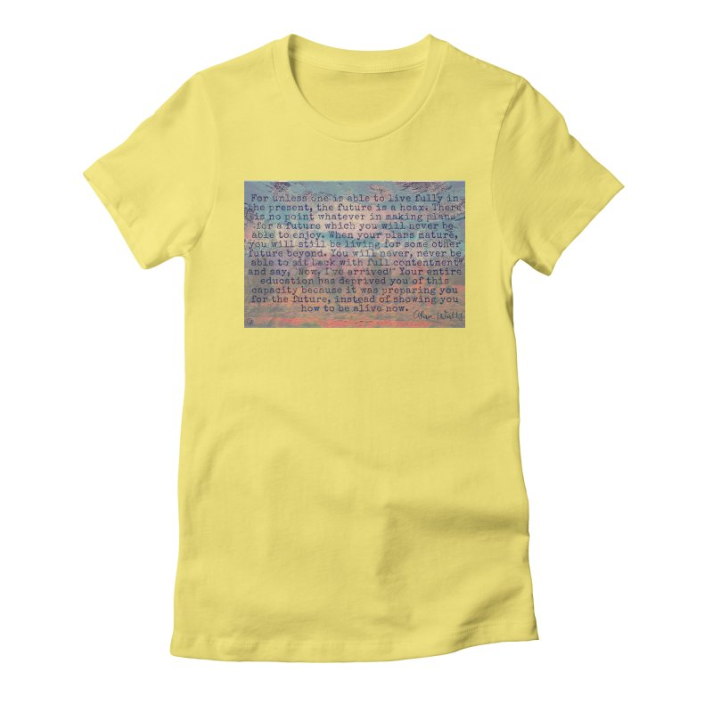 Be Present Women's Fitted T-Shirt by An Authentic Piece
