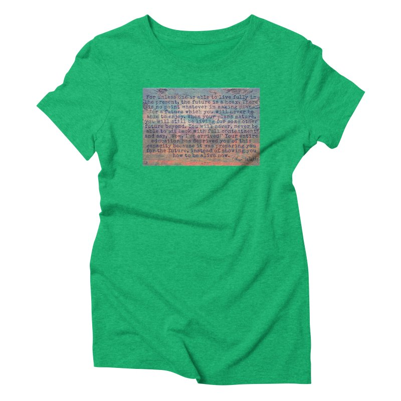 Be Present Women's Triblend T-Shirt by An Authentic Piece