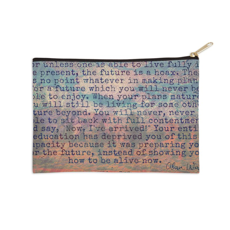 Be Present Accessories Zip Pouch by An Authentic Piece