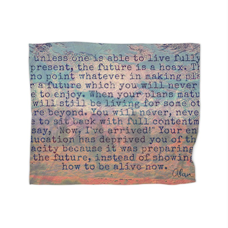 Be Present Home Blanket by An Authentic Piece