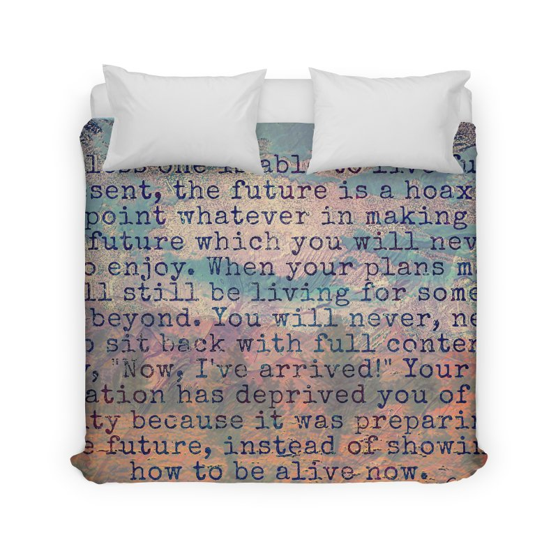 Be Present Home Duvet by An Authentic Piece