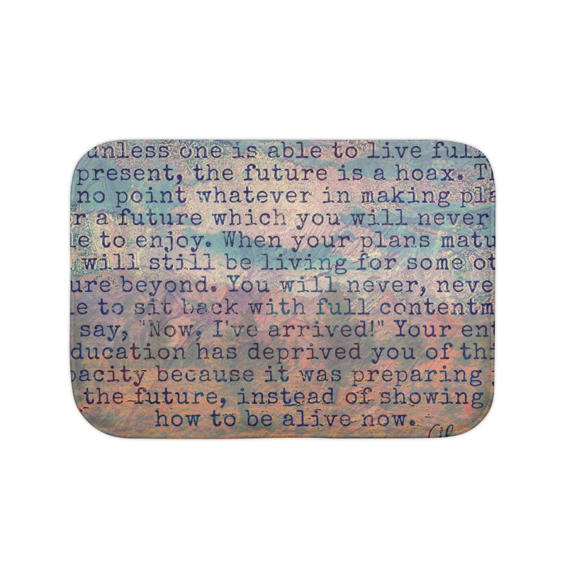 Be Present Home Bath Mat by An Authentic Piece
