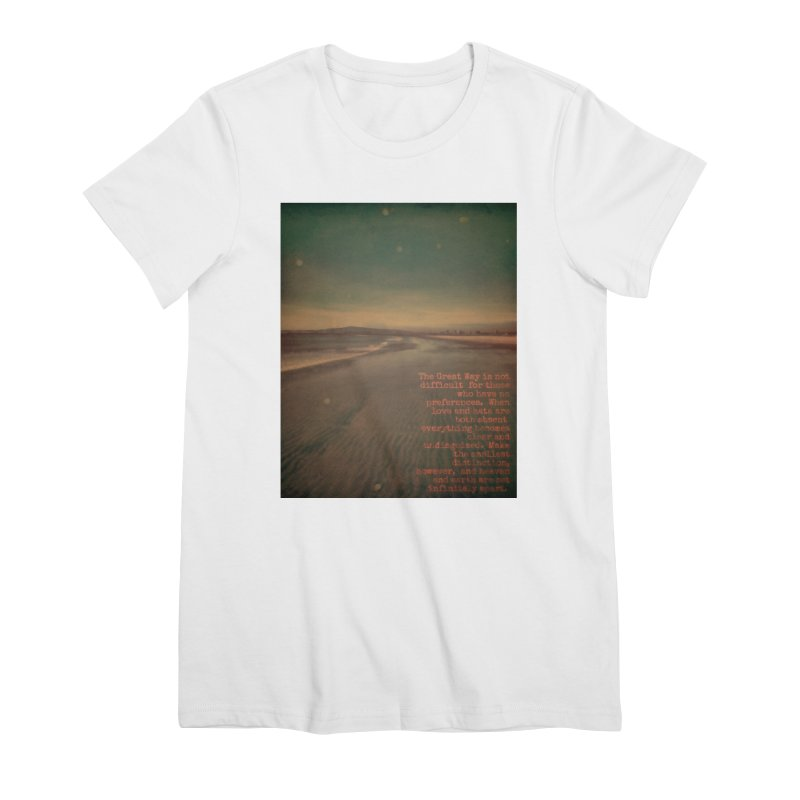 The Great Way Women's Premium T-Shirt by An Authentic Piece