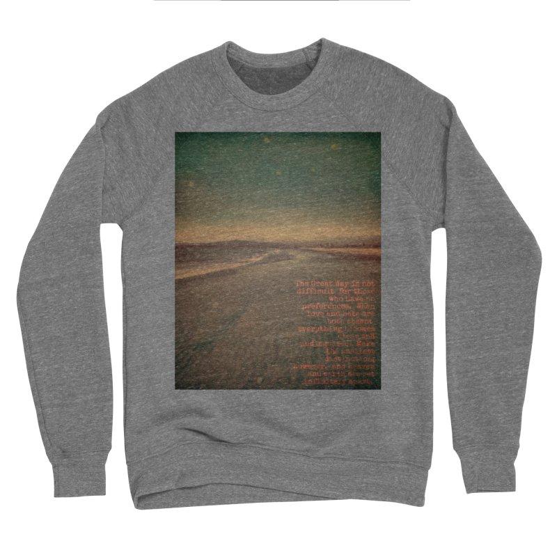 The Great Way Men's Sponge Fleece Sweatshirt by An Authentic Piece