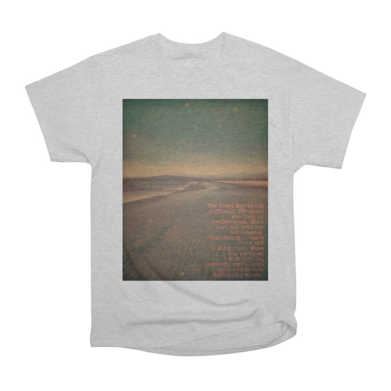 The Great Way Women's Heavyweight Unisex T-Shirt by An Authentic Piece