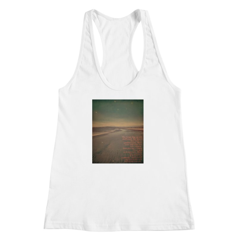 The Great Way Women's Racerback Tank by An Authentic Piece