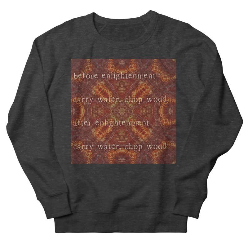 Before & After Enlightenment Men's French Terry Sweatshirt by An Authentic Piece