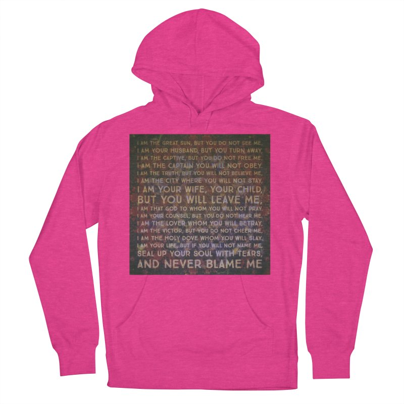 Never Blame Me Women's French Terry Pullover Hoody by An Authentic Piece