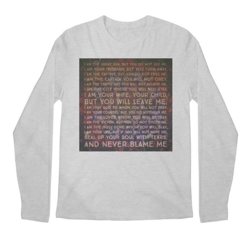 Never Blame Me Men's Regular Longsleeve T-Shirt by An Authentic Piece
