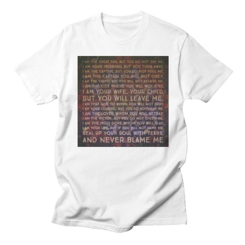 Never Blame Me Men's Regular T-Shirt by An Authentic Piece