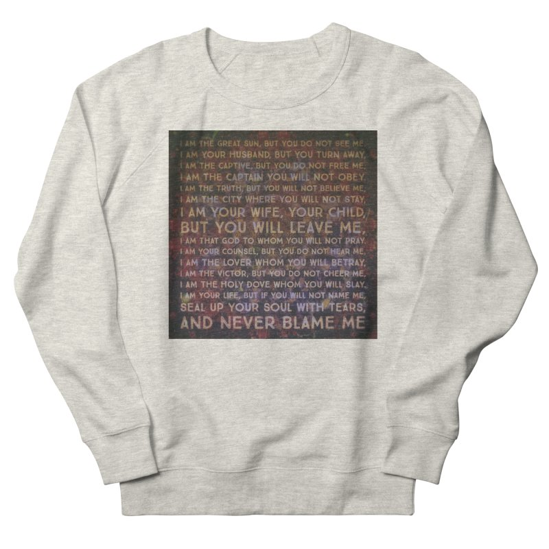 Never Blame Me Men's French Terry Sweatshirt by An Authentic Piece