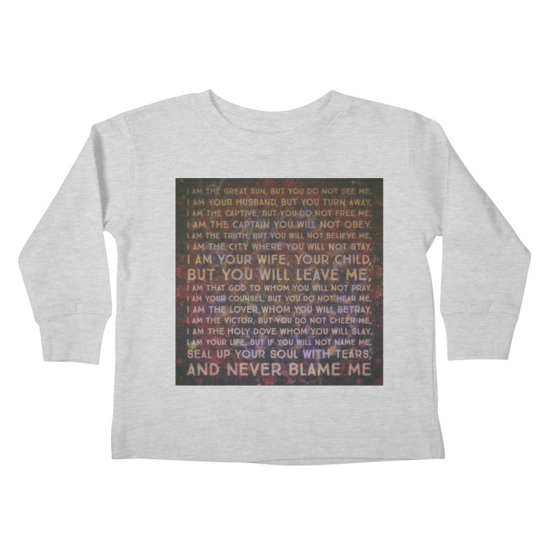 Never Blame Me Kids Toddler Longsleeve T-Shirt by An Authentic Piece