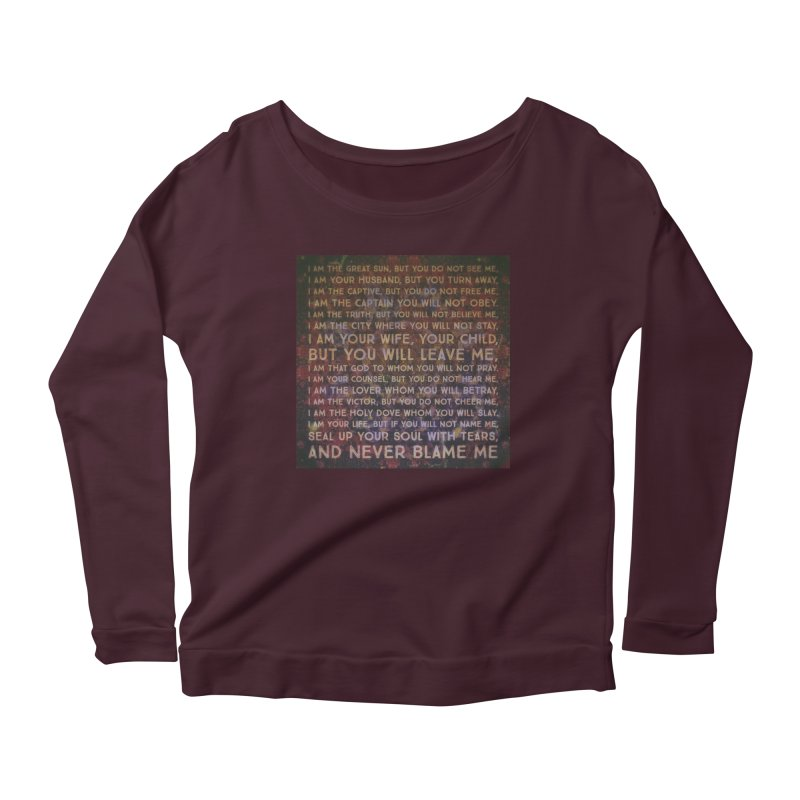 Never Blame Me Women's Scoop Neck Longsleeve T-Shirt by An Authentic Piece