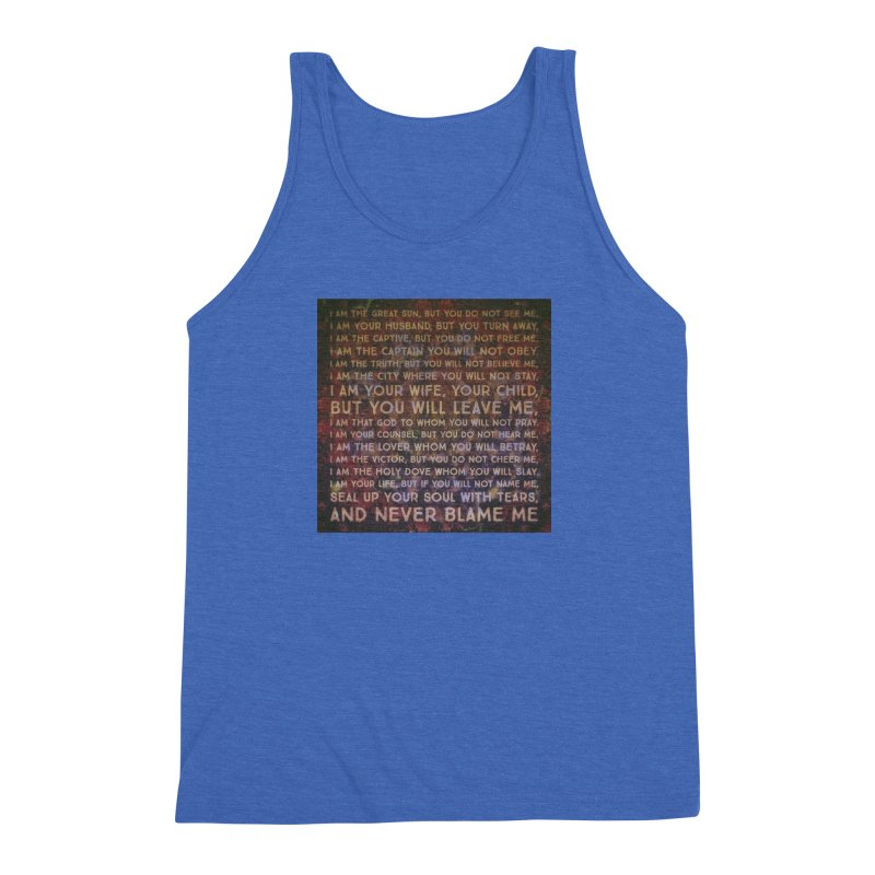 Never Blame Me Men's Triblend Tank by An Authentic Piece