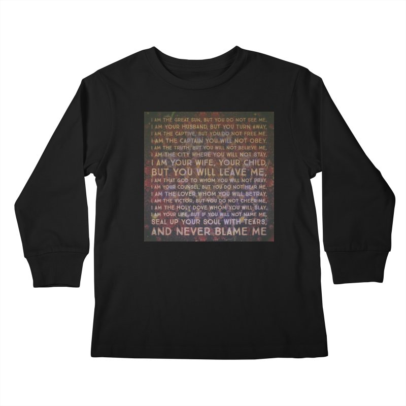 Never Blame Me Kids Longsleeve T-Shirt by An Authentic Piece
