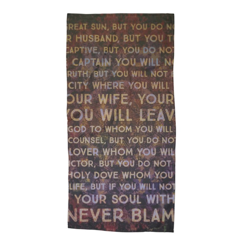 Never Blame Me Accessories Beach Towel by An Authentic Piece