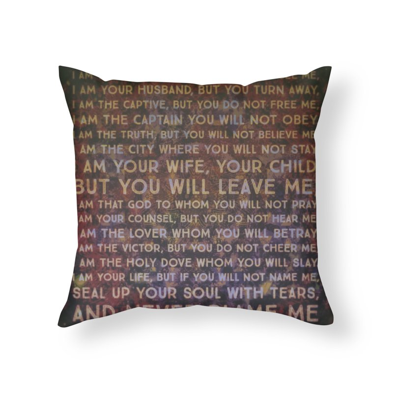 Never Blame Me Home Throw Pillow by An Authentic Piece