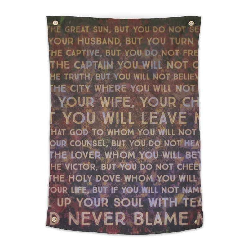 Never Blame Me Home Tapestry by An Authentic Piece