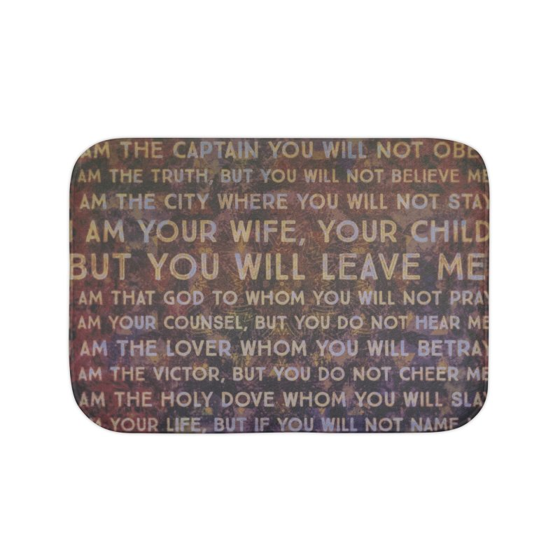Never Blame Me Home Bath Mat by An Authentic Piece