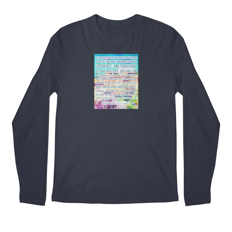 Art Can Save Us Men's Regular Longsleeve T-Shirt by An Authentic Piece