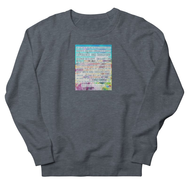 Art Can Save Us Women's French Terry Sweatshirt by An Authentic Piece