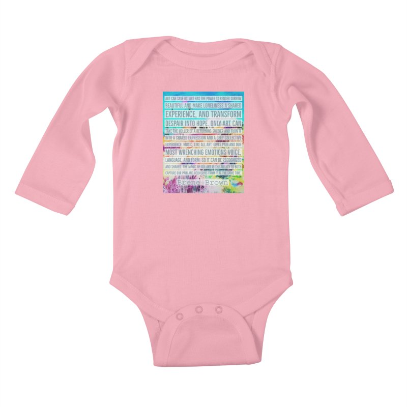 Art Can Save Us Kids Baby Longsleeve Bodysuit by An Authentic Piece