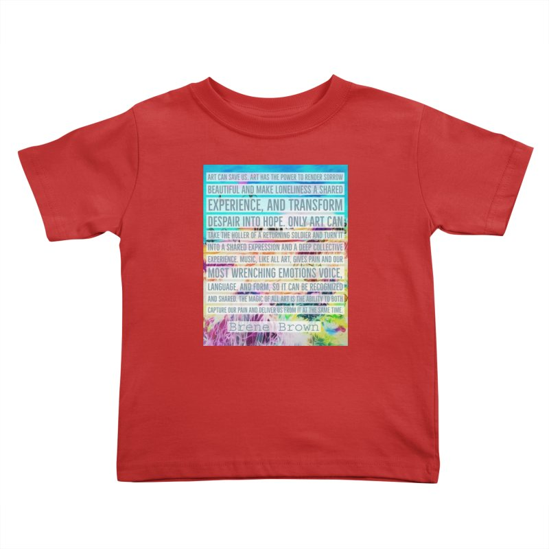 Art Can Save Us Kids Toddler T-Shirt by An Authentic Piece