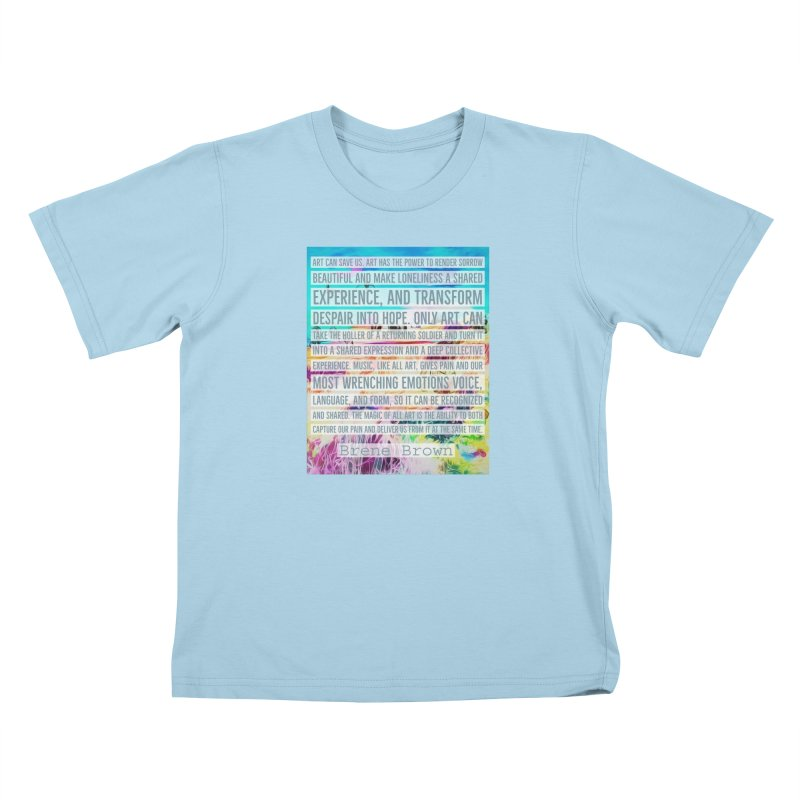 Art Can Save Us Kids T-Shirt by An Authentic Piece