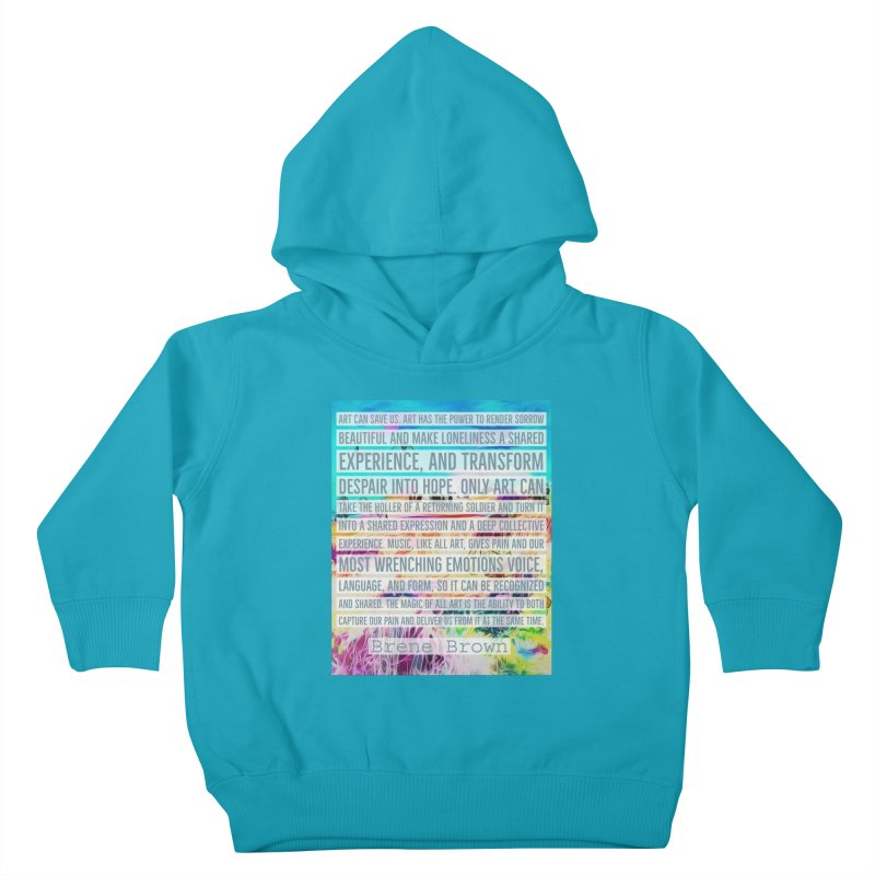 Art Can Save Us Kids Toddler Pullover Hoody by An Authentic Piece
