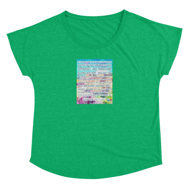 Art Can Save Us Women's Dolman Scoop Neck by An Authentic Piece