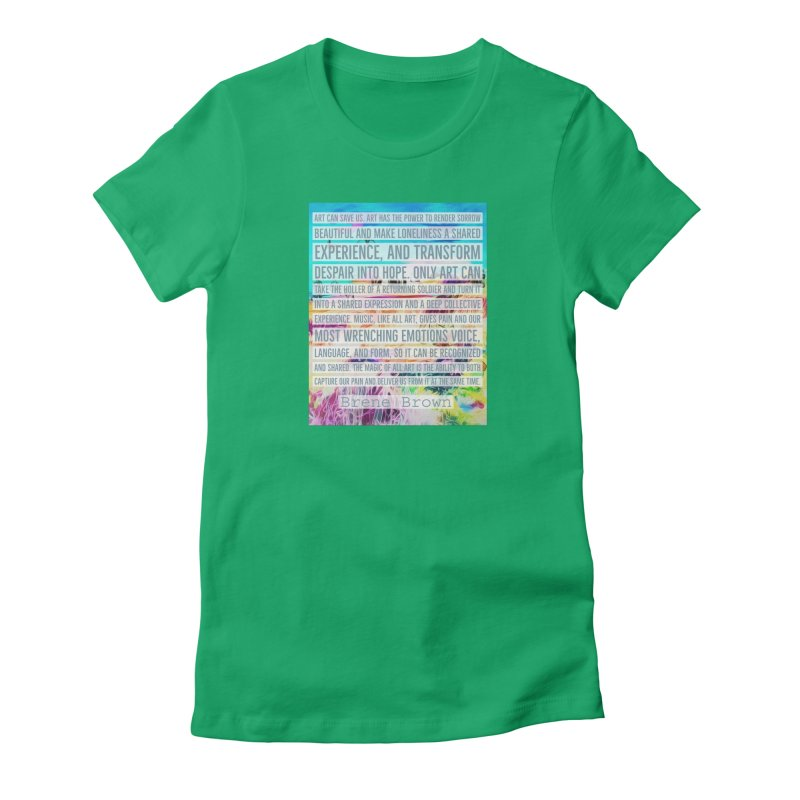 Art Can Save Us Women's Fitted T-Shirt by An Authentic Piece