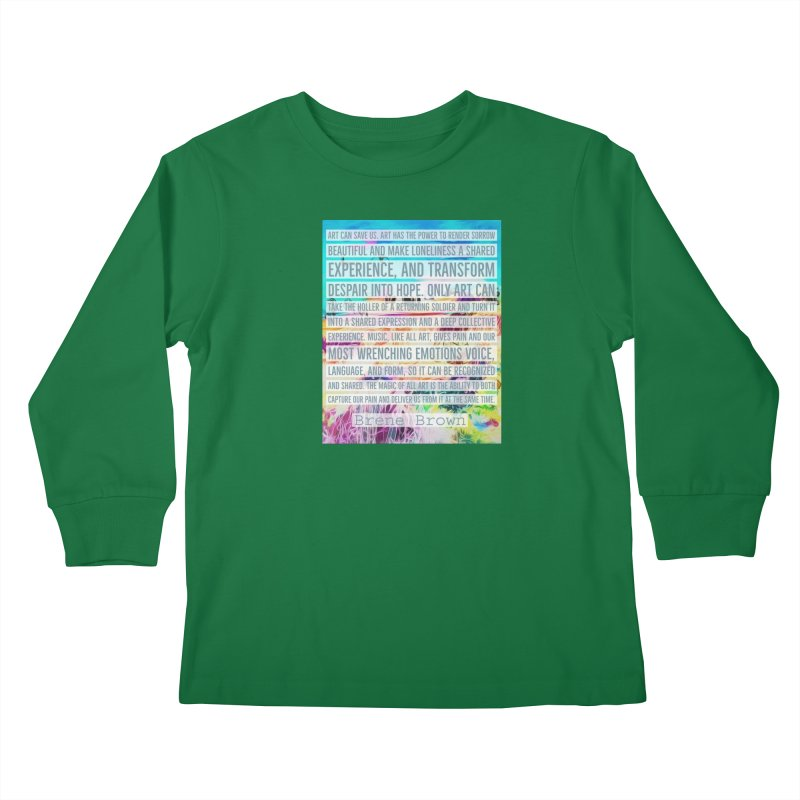 Art Can Save Us Kids Longsleeve T-Shirt by An Authentic Piece