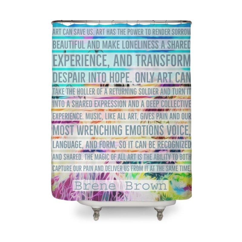 Art Can Save Us Home Shower Curtain by An Authentic Piece