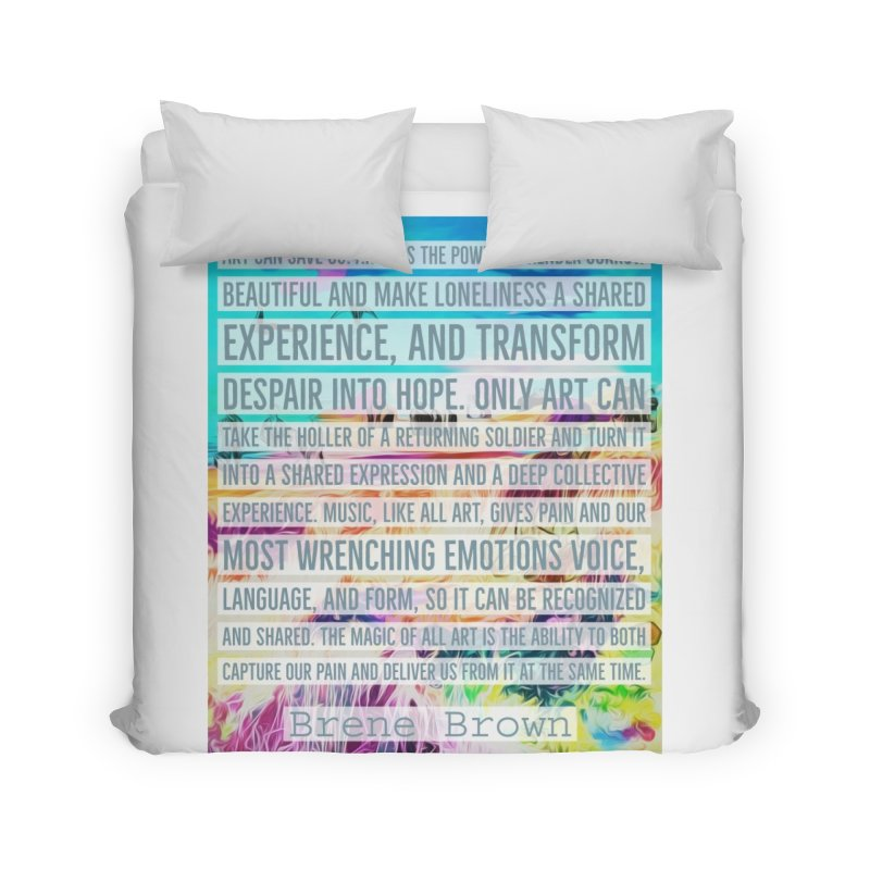 Art Can Save Us Home Duvet by An Authentic Piece