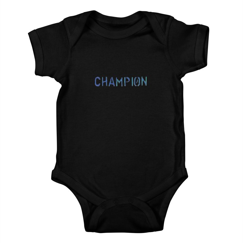 Ancient Champion Champion Logo Blue Kids Baby Bodysuit by Dress like an Ancient Champion