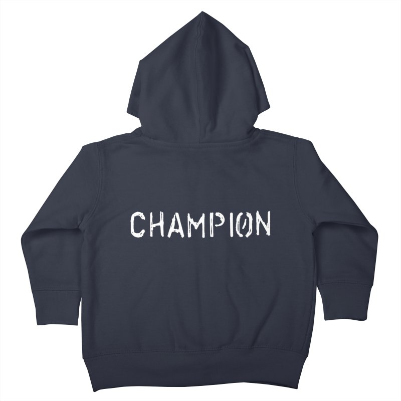 Ancient Champion Champion Logo White Kids Toddler Zip-Up Hoody by Dress like an Ancient Champion