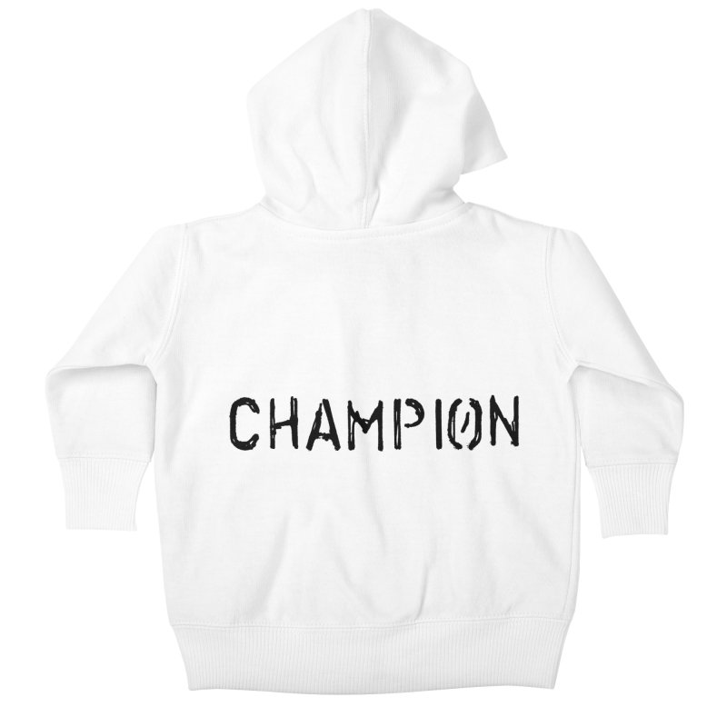 Ancient Champion Champion Logo Black Kids Baby Zip-Up Hoody by Dress like an Ancient Champion
