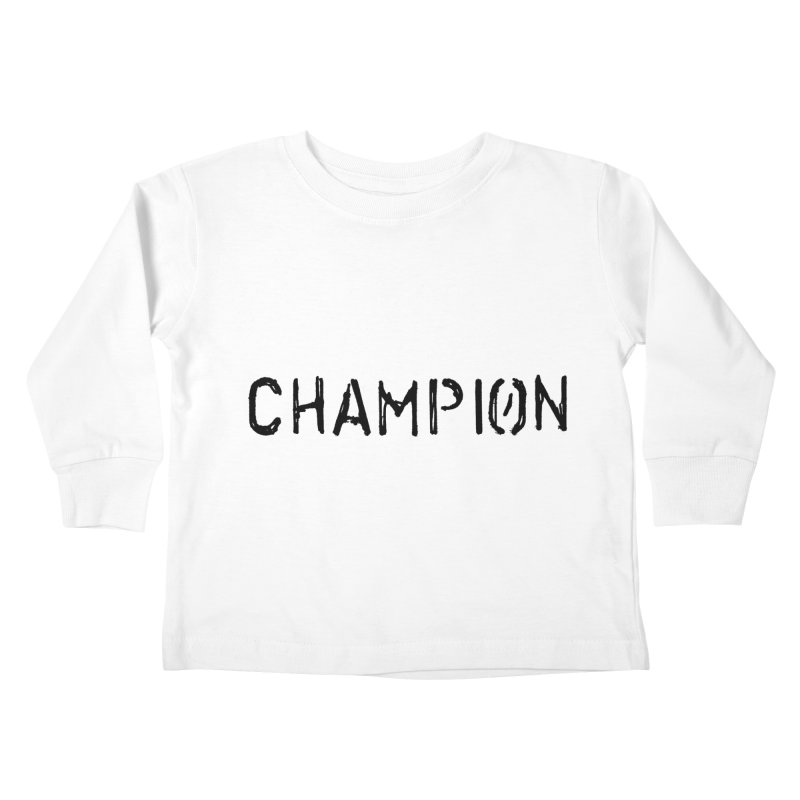 Ancient Champion Champion Logo Black Kids Toddler Longsleeve T-Shirt by Dress like an Ancient Champion