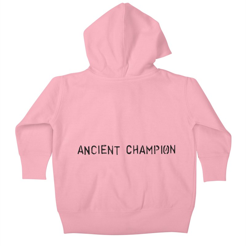 Ancient Champion Ancient Champion Logo Black Kids Baby Zip-Up Hoody by Dress like an Ancient Champion