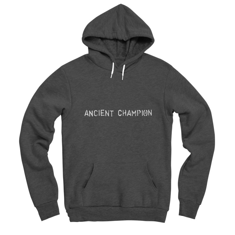 Ancient Champion Ancient Champion White Logo Men's Pullover Hoody by Dress like an Ancient Champion