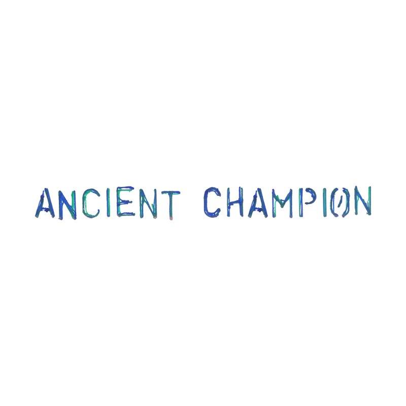 Ancient Champion Ancient Champion Logo Blue Women's T-Shirt by Dress like an Ancient Champion