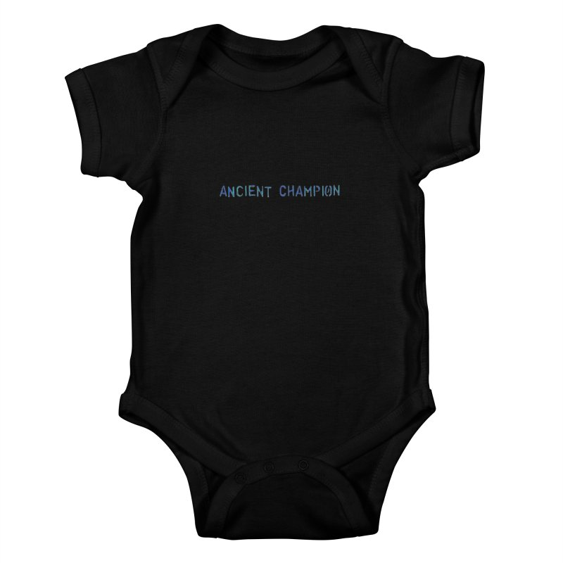 Ancient Champion Ancient Champion Logo Blue Kids Baby Bodysuit by Dress like an Ancient Champion