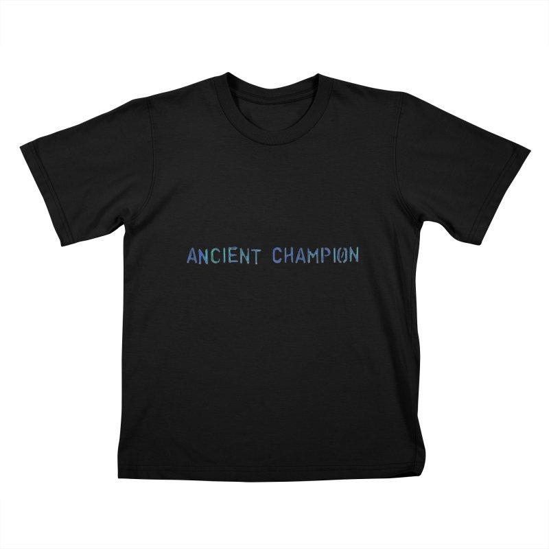 Ancient Champion Ancient Champion Logo Blue Kids T-Shirt by Dress like an Ancient Champion