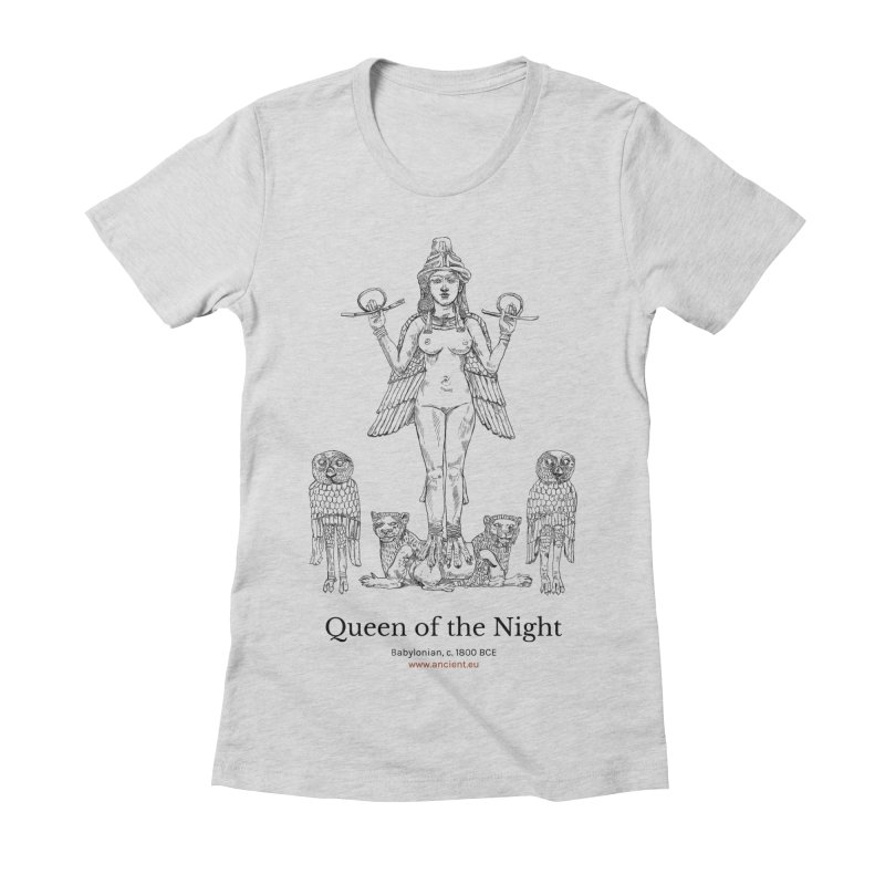 Queen of the Night Clothing Women's Fitted T-Shirt by Ancient History Encyclopedia