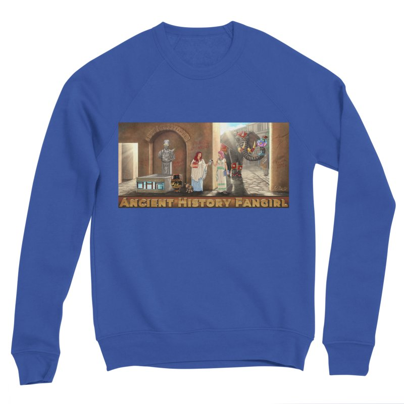 Fangirl Life Women's Sweatshirt by ancienthistoryfangirl's Artist Shop